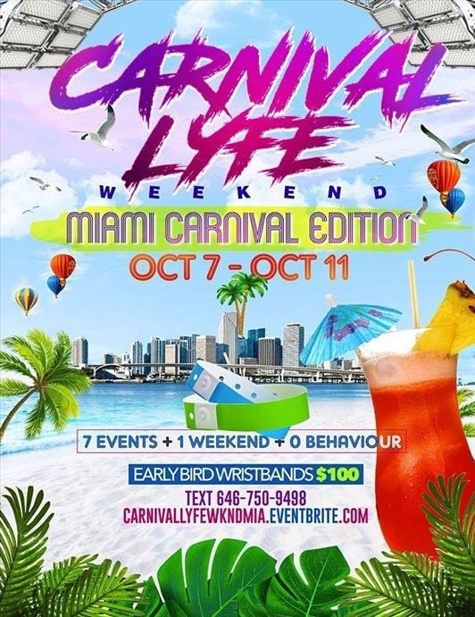 CARNIVALLYFE WEEKEND 7+ EVENTS MIAMI COLUMBUS WEEKEND 2021
