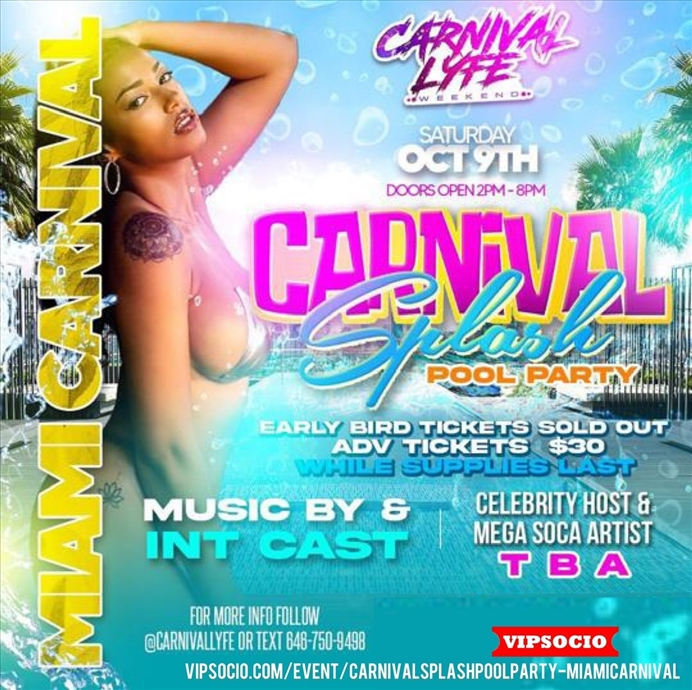 CARNIVAL SPLASH POOL PARTY - MIAMI CARNIVAL WEEKEND @CARNIVALLYFE