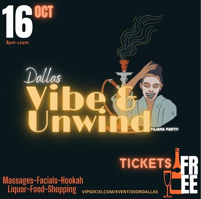 Dallas Vibe & Unwind