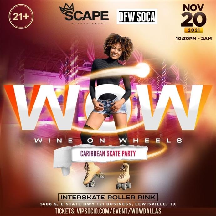 W.O.W (Wine On Wheels) Caribbean Skate Party