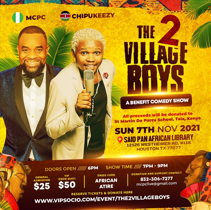 The 2 Village Boys - Benefit Comedy Show featuring MCPC & Chipukeezy